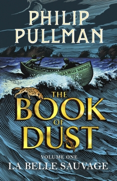 cover of the book of dust volume one la belle sauvage